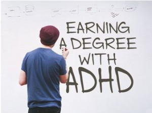 TotallyADD Earning a Degree