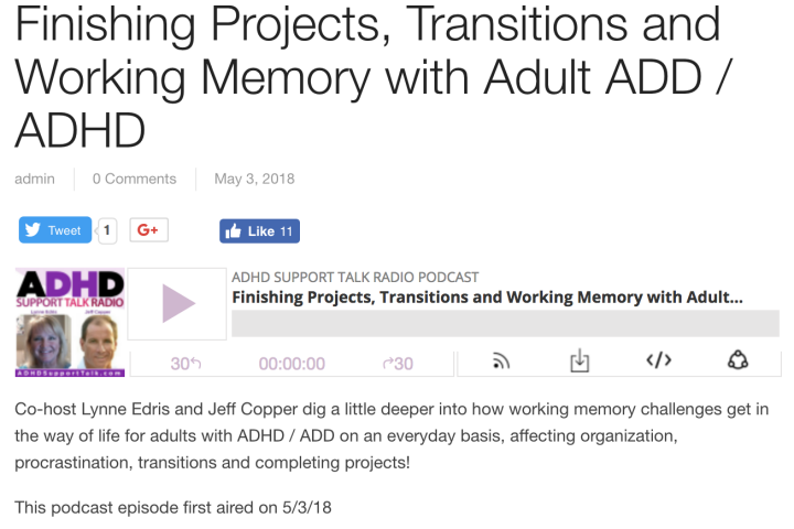 Finishing Projects, Transitions and Working Memory with Adult ADD/ADHD